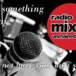 Radio Mix Unchained